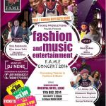 FASHION AND MUSIC ENTERTAINMENT (F.A.M.E) CONCERT 2014